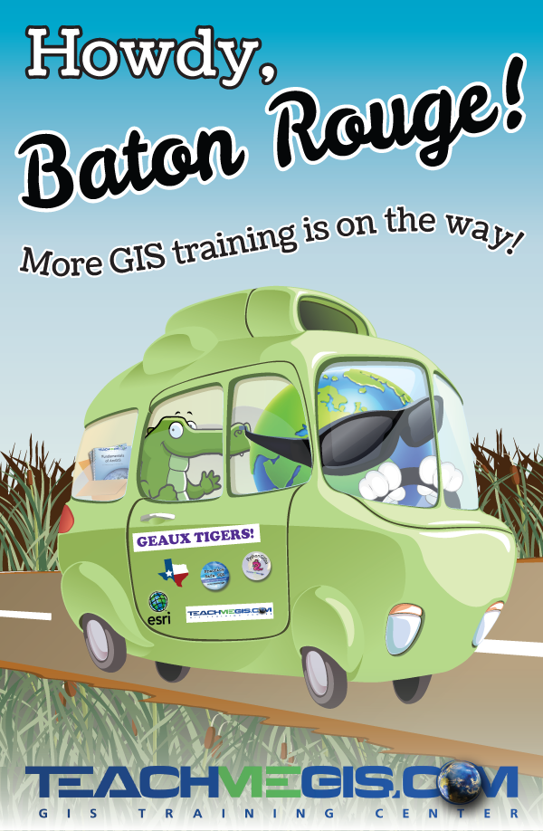 Howdy, Baton Rouge! More GIS training is on the way!