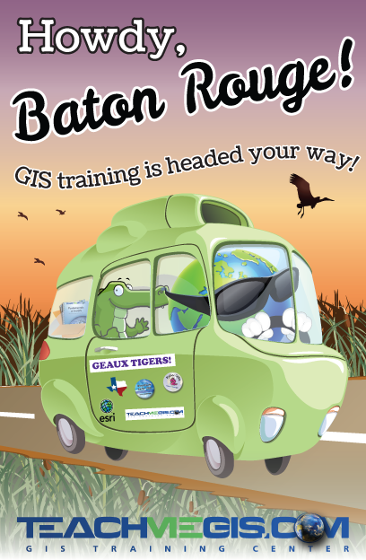 Howdy, Baton Rouge! GIS training is headed your way!