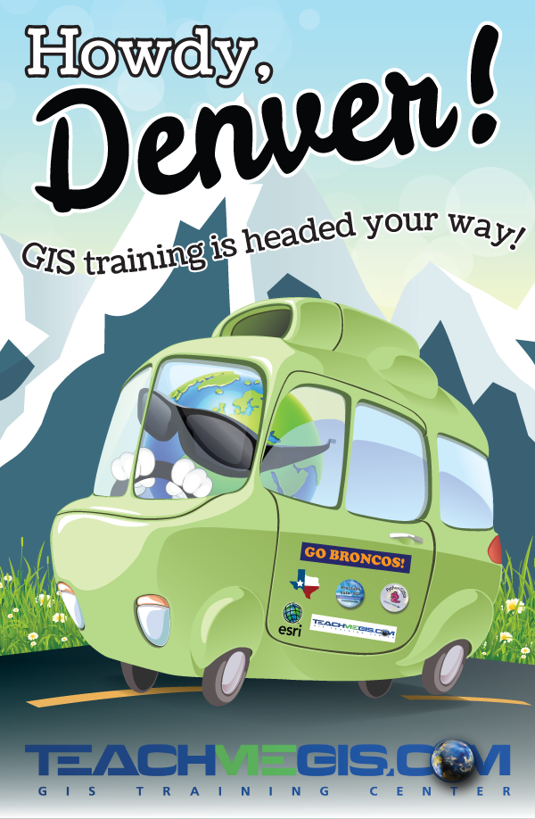 Howdy, Denver! GIS training is headed your way!